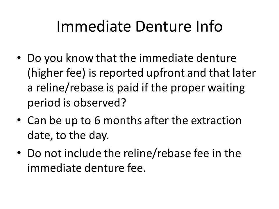 Immediate Denture Info