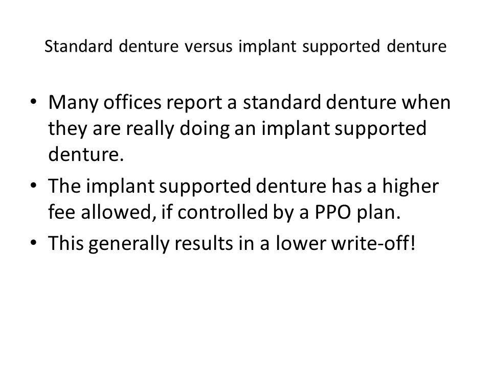 Standard denture versus implant supported denture