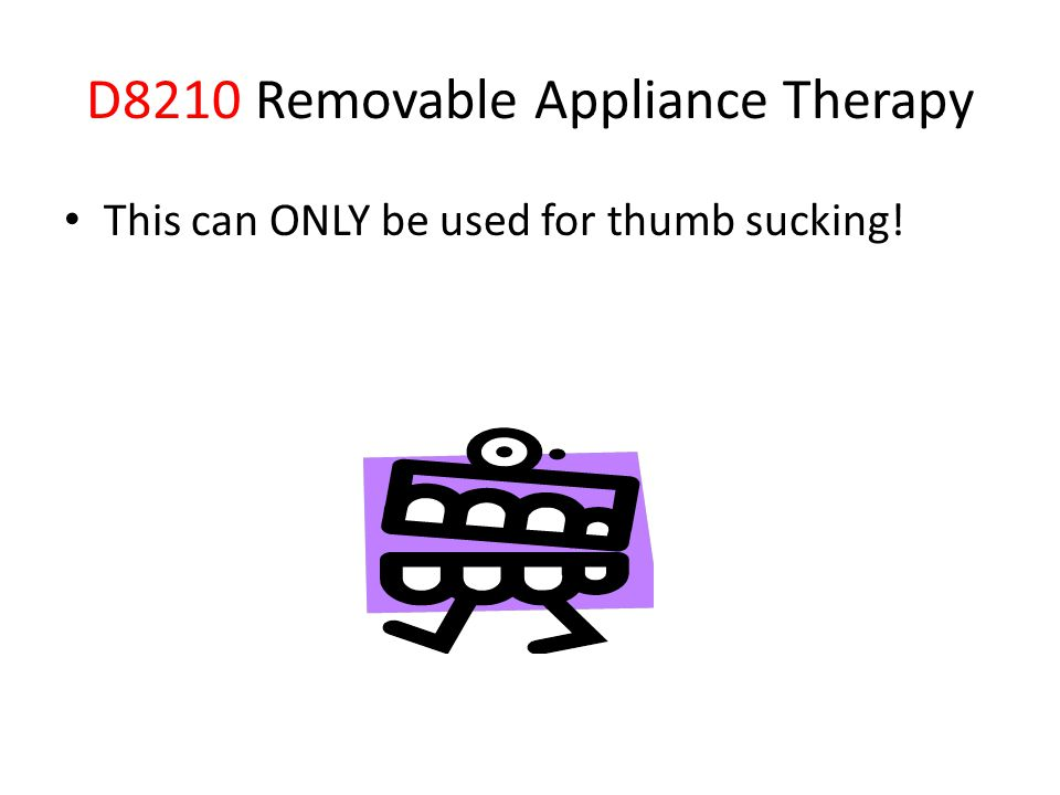 D8210 Removable Appliance Therapy