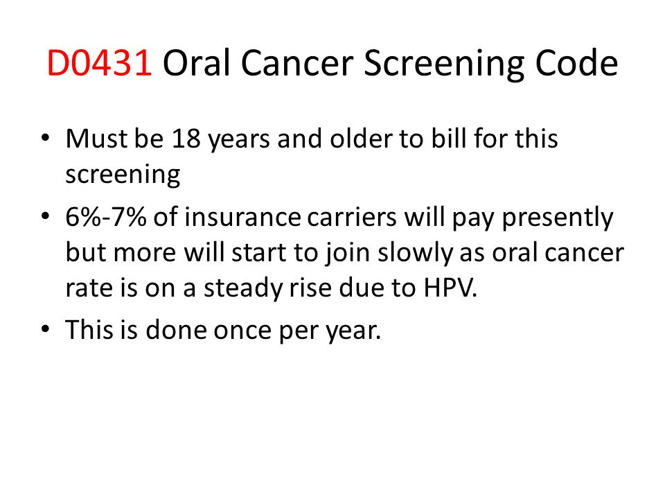 D0431 Oral Cancer Screening Code