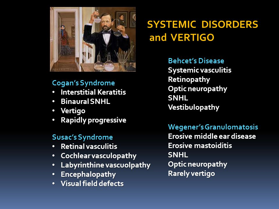 SYSTEMIC DISORDERS and VERTIGO Behcet's Disease Systemic vasculitis