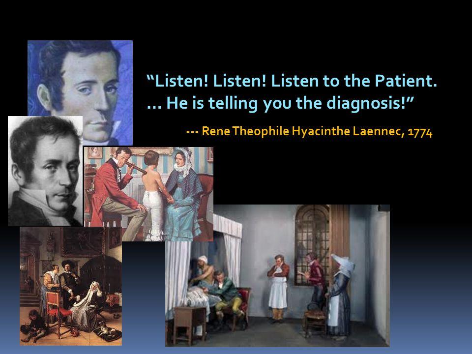 Listen. Listen. Listen to the Patient