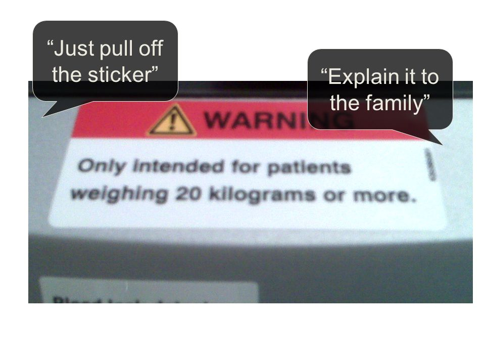 Just pull off the sticker Explain it to the family