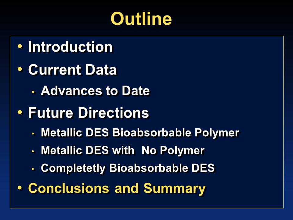 Conclusions: Current and future directions in stenting