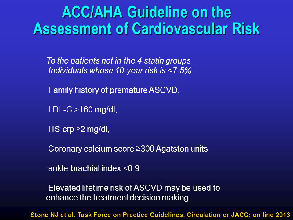 ACC/AHA Guideline on the Assessment of Cardiovascular Risk