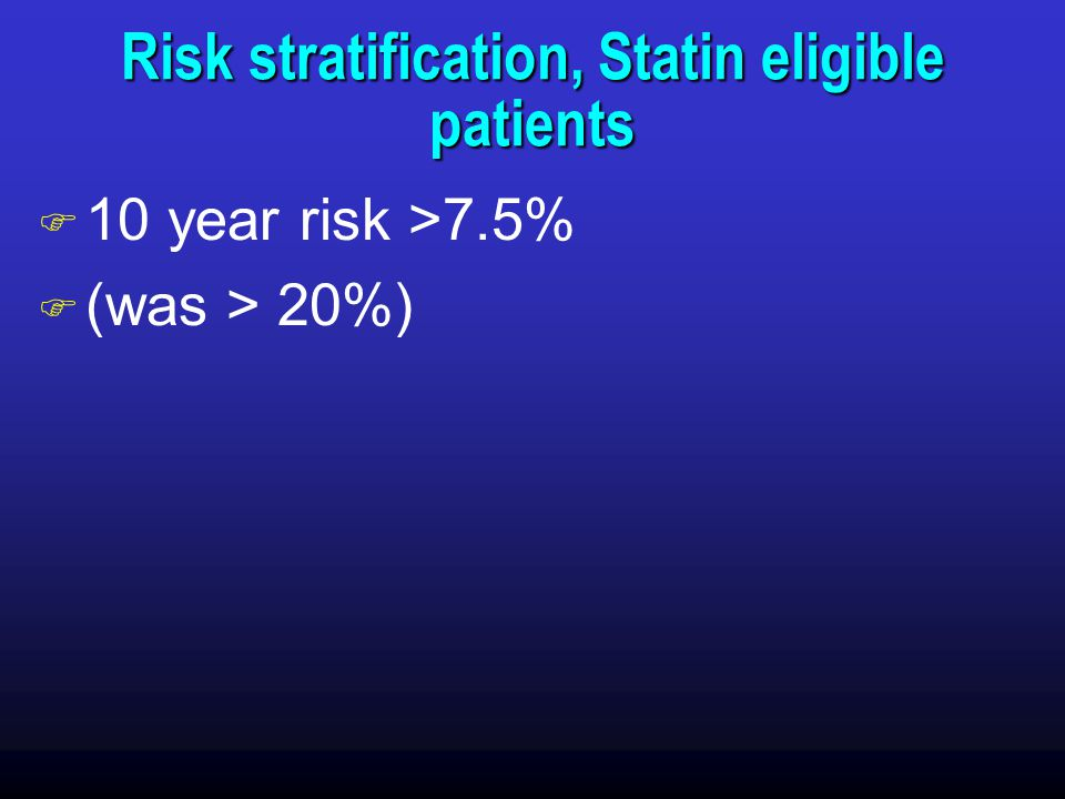 Risk stratification, Statin eligible patients