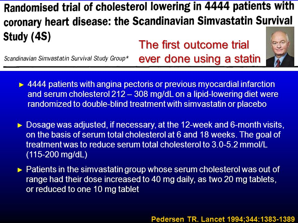 The first outcome trial ever done using a statin