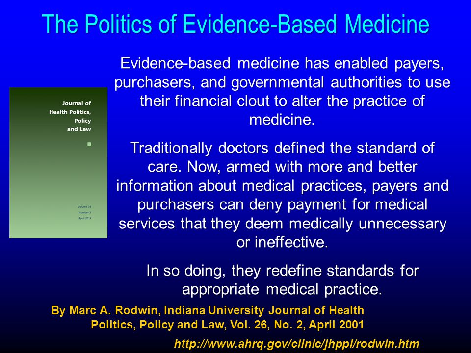 The Politics of Evidence-Based Medicine
