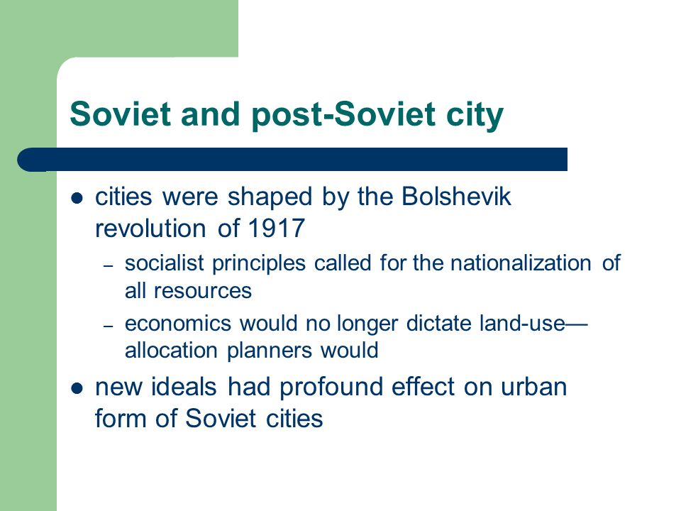 Soviet and post-Soviet city