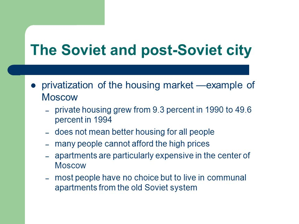 The Soviet and post-Soviet city