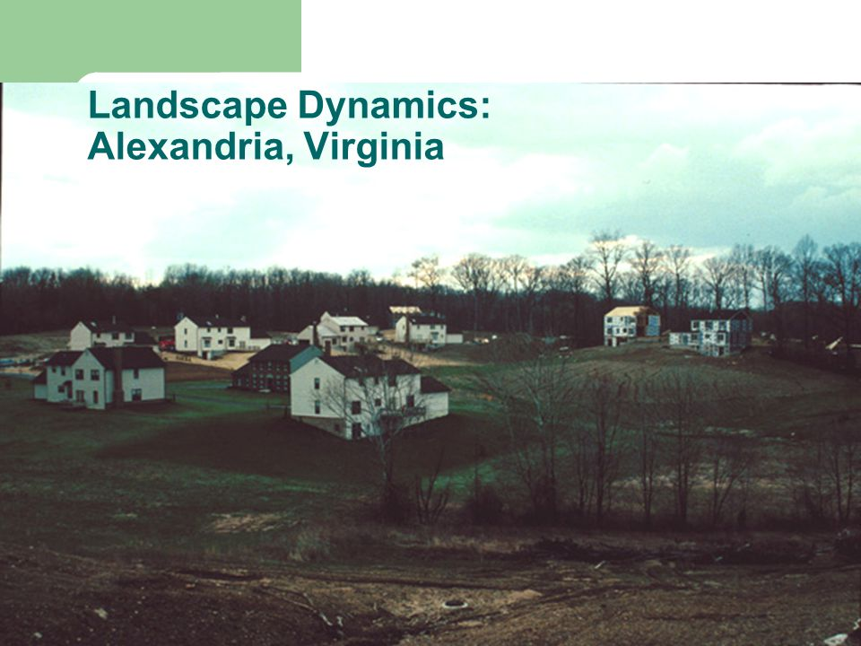 Landscape Dynamics: Alexandria, Virginia