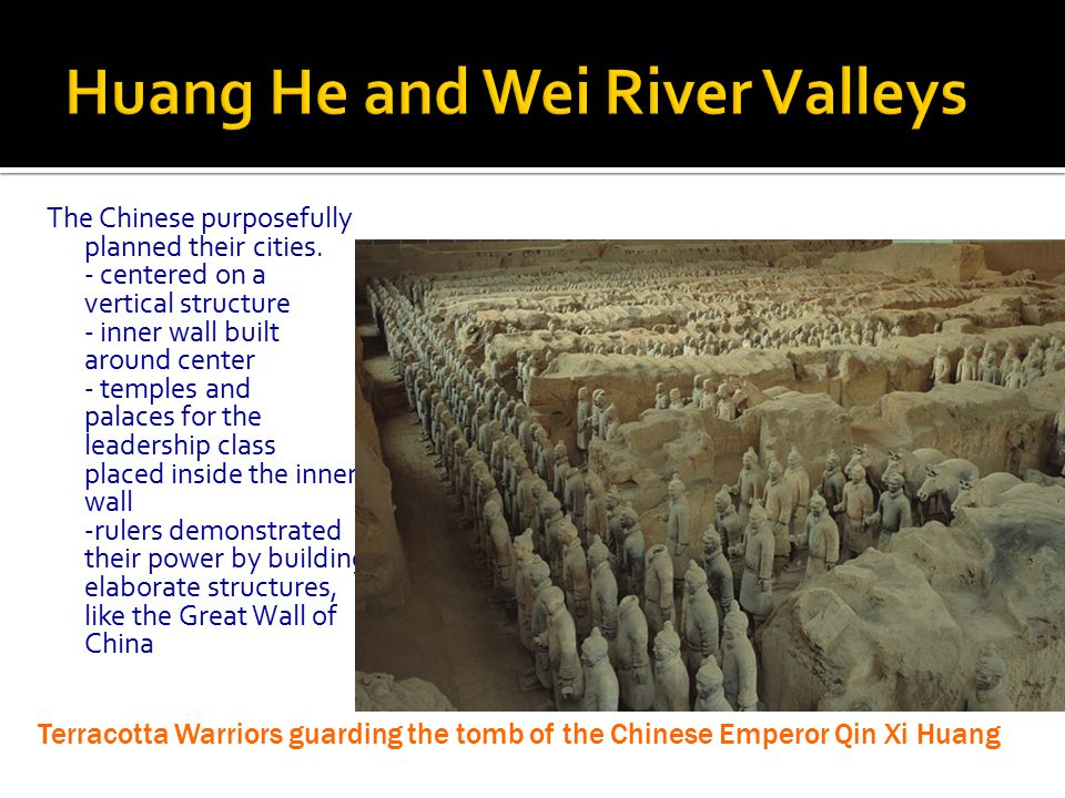 Huang He and Wei River Valleys