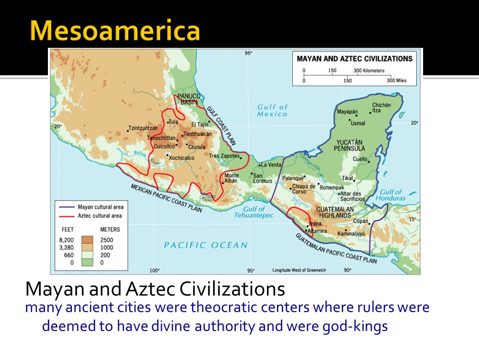Mesoamerica Mayan and Aztec Civilizations