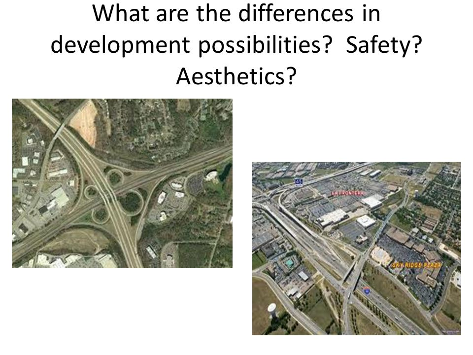 What are the differences in development possibilities. Safety