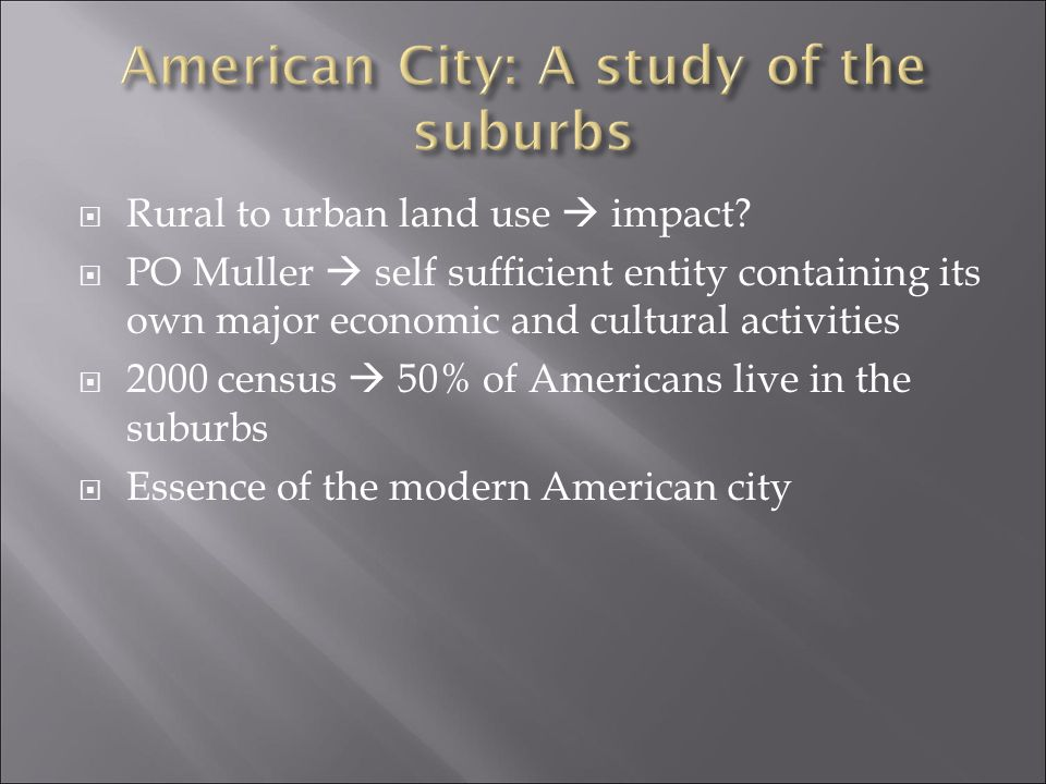 American City: A study of the suburbs