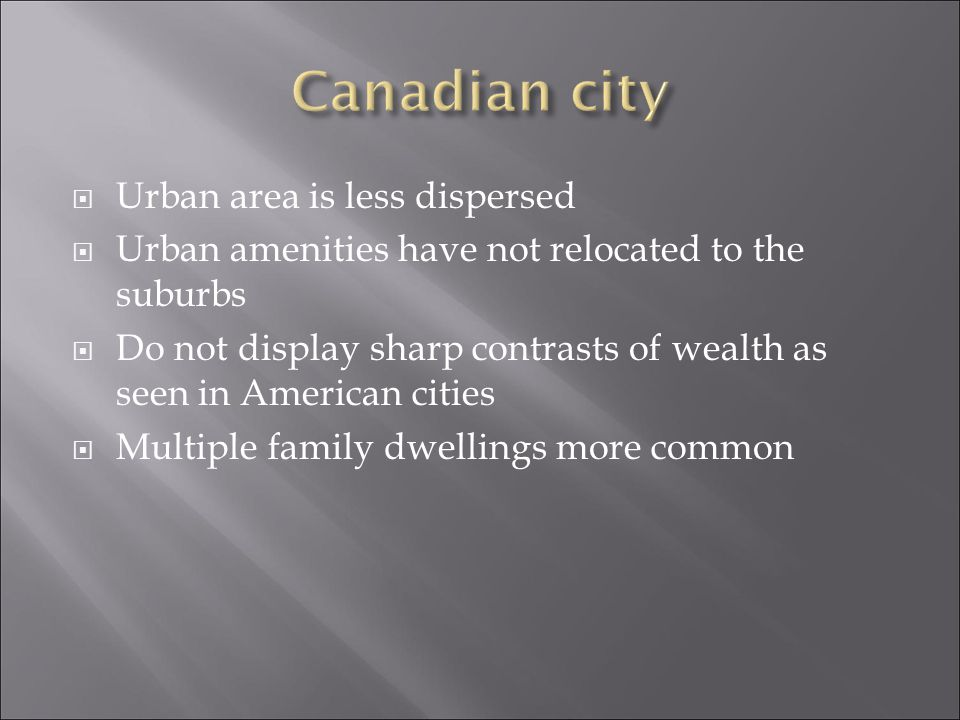 Canadian city Urban area is less dispersed