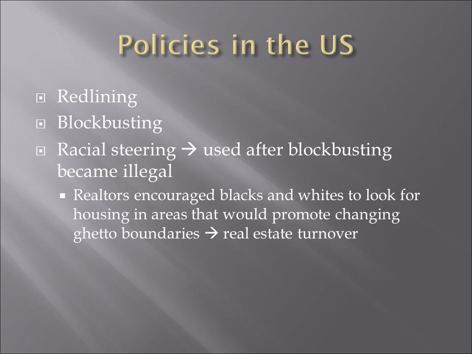 Policies in the US Redlining Blockbusting