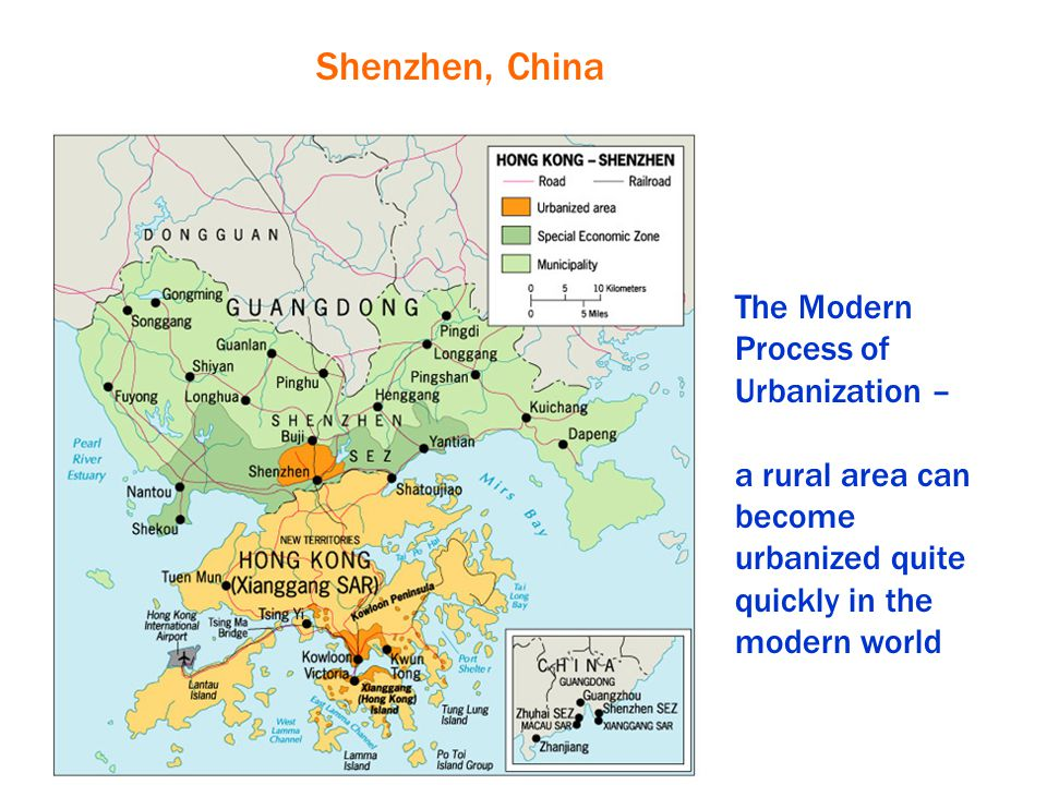 Shenzhen, China The Modern Process of Urbanization –