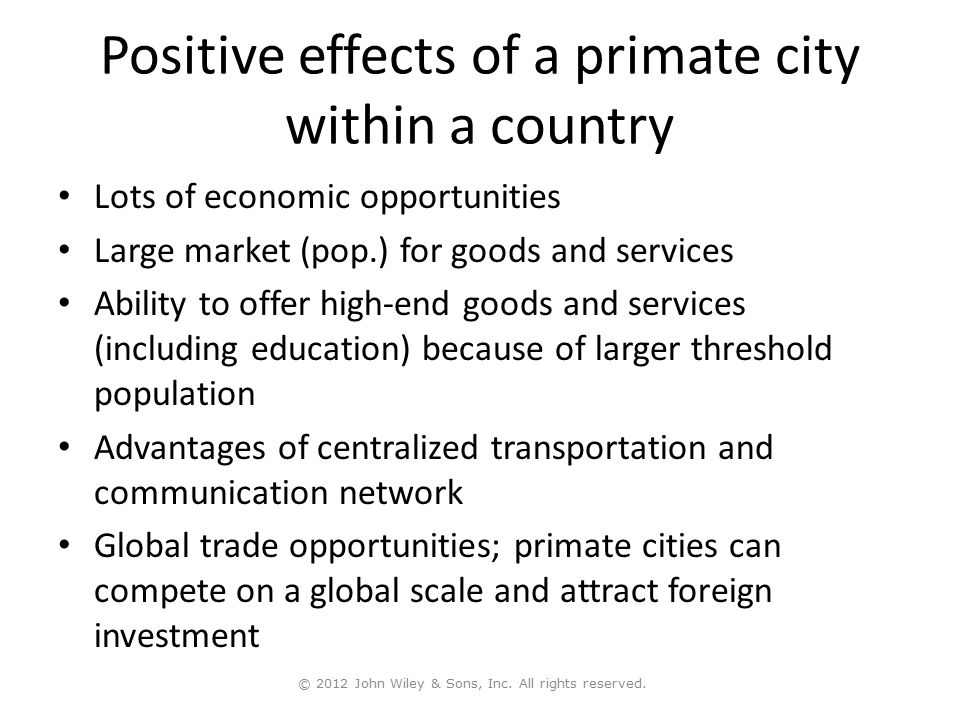Positive effects of a primate city within a country