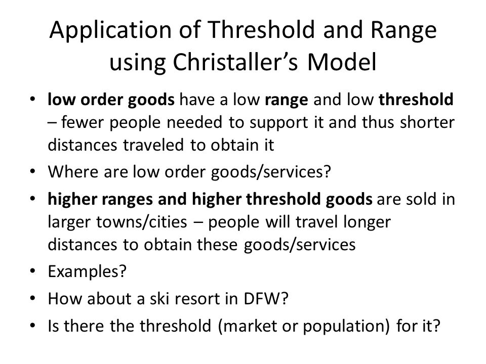 Application of Threshold and Range using Christaller's Model