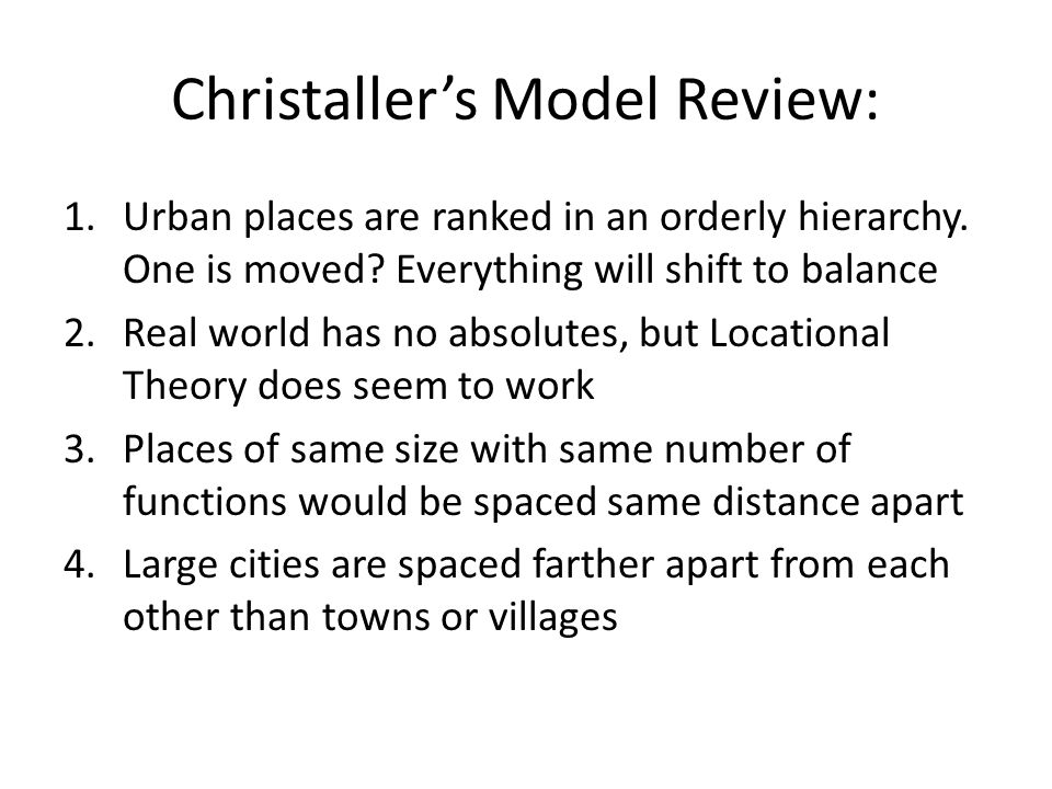 Christaller's Model Review:
