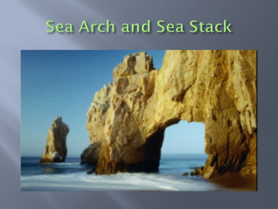 Sea Arch and Sea Stack