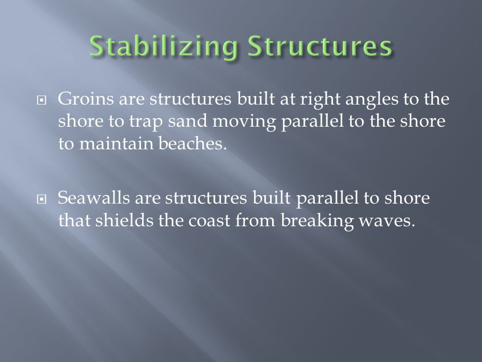 Stabilizing Structures
