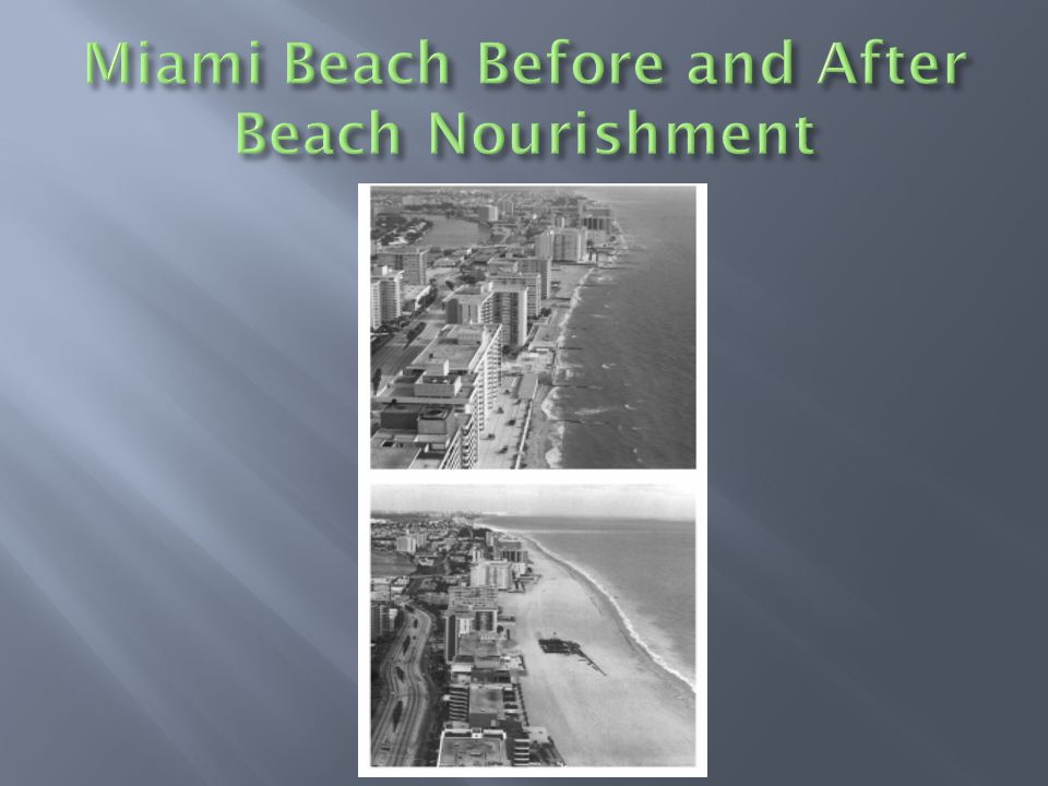 Miami Beach Before and After Beach Nourishment