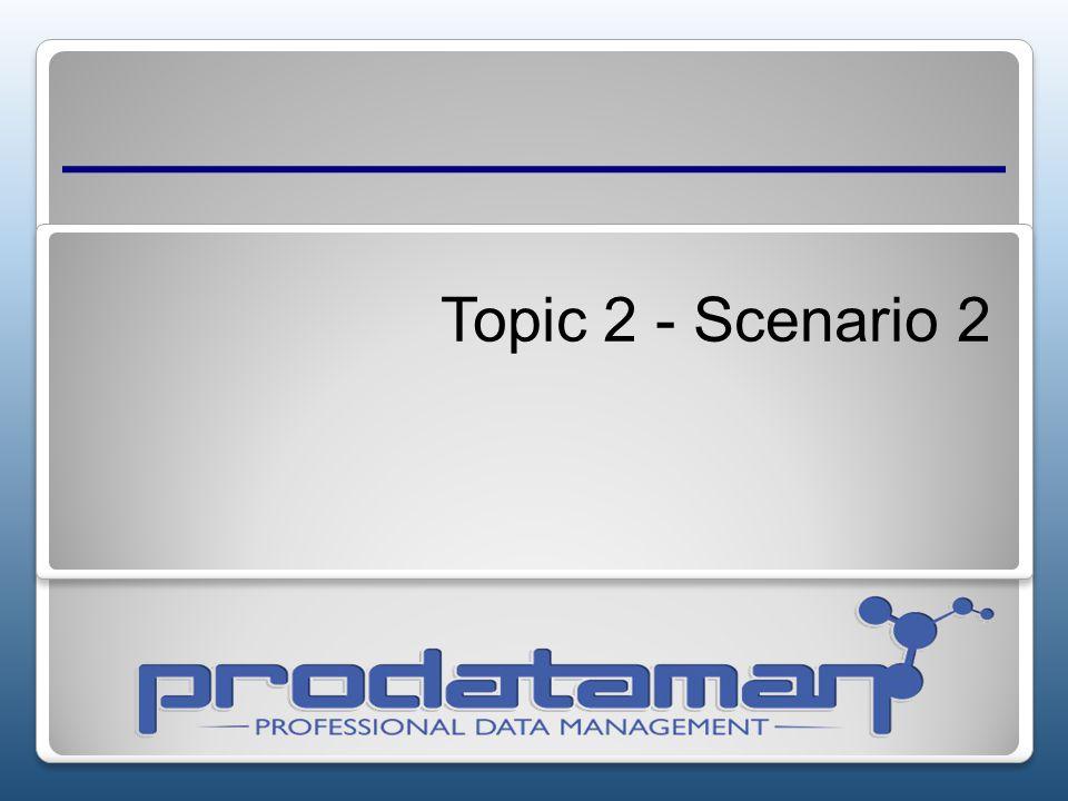 Topic 2 - Scenario 2