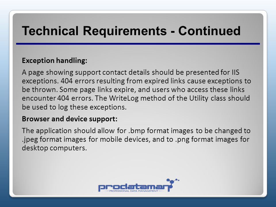 Technical Requirements - Continued