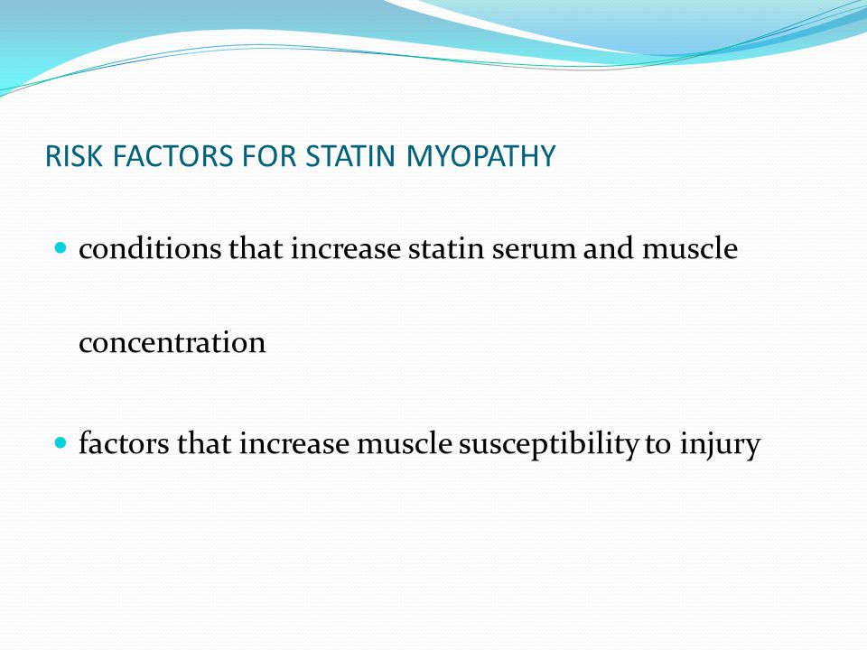 RISK FACTORS FOR STATIN MYOPATHY