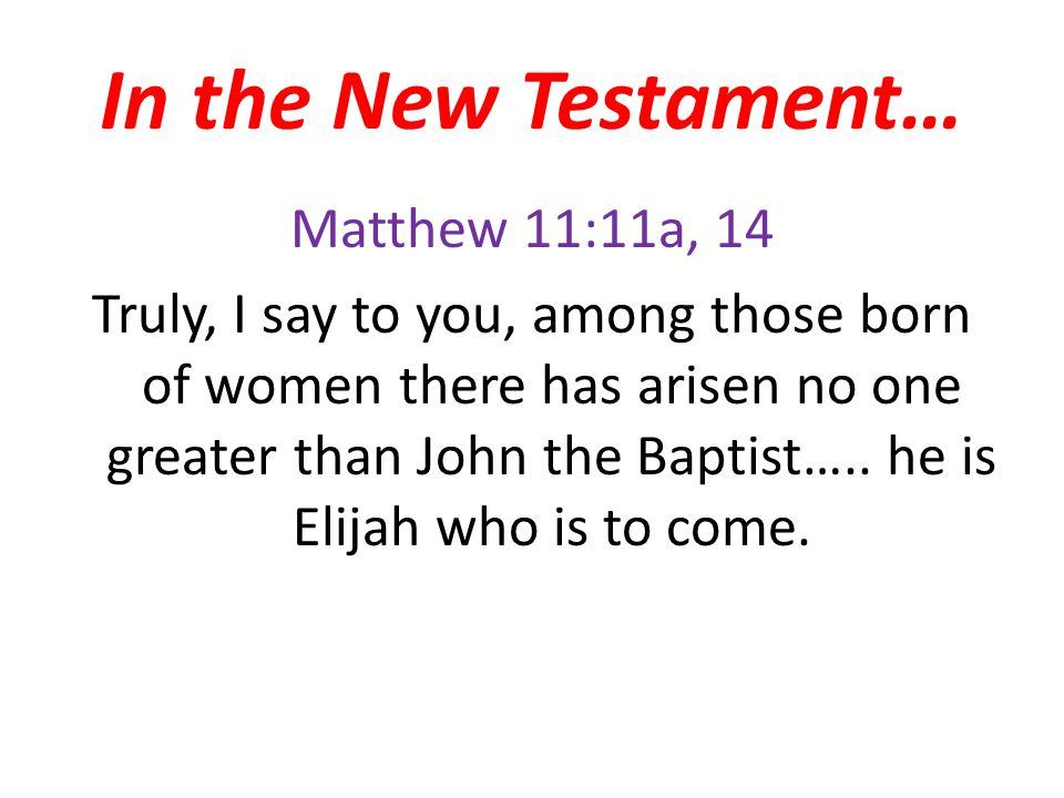 In the New Testament…
