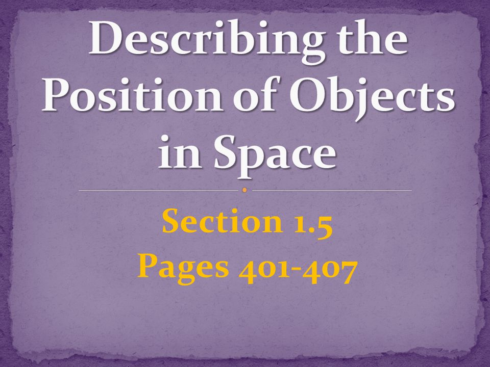 Describing the Position of Objects in Space
