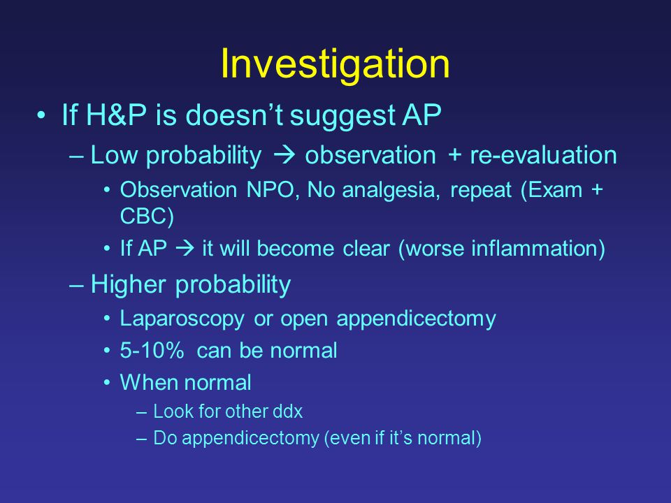 Investigation If H&P is doesn't suggest AP