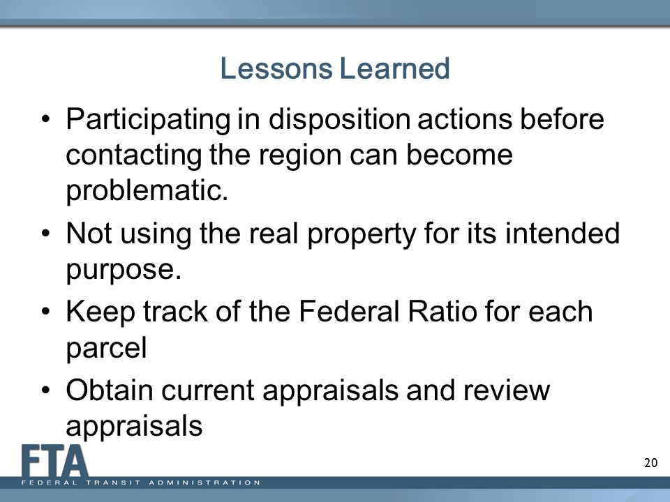 Lessons Learned Participating in disposition actions before contacting the region can become problematic.
