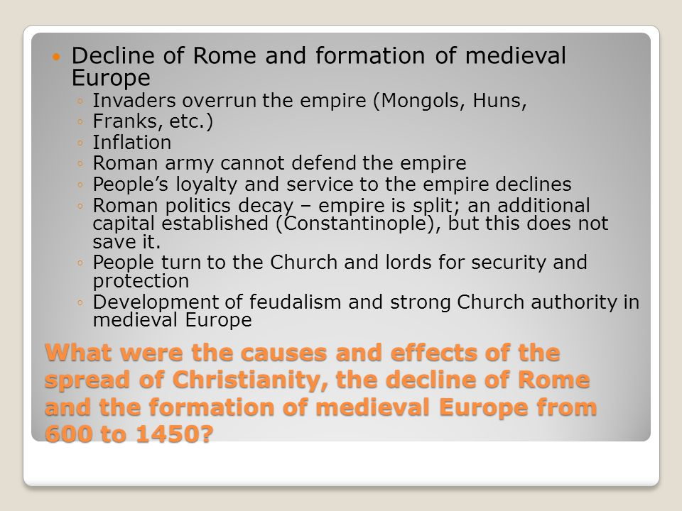 Decline of Rome and formation of medieval Europe
