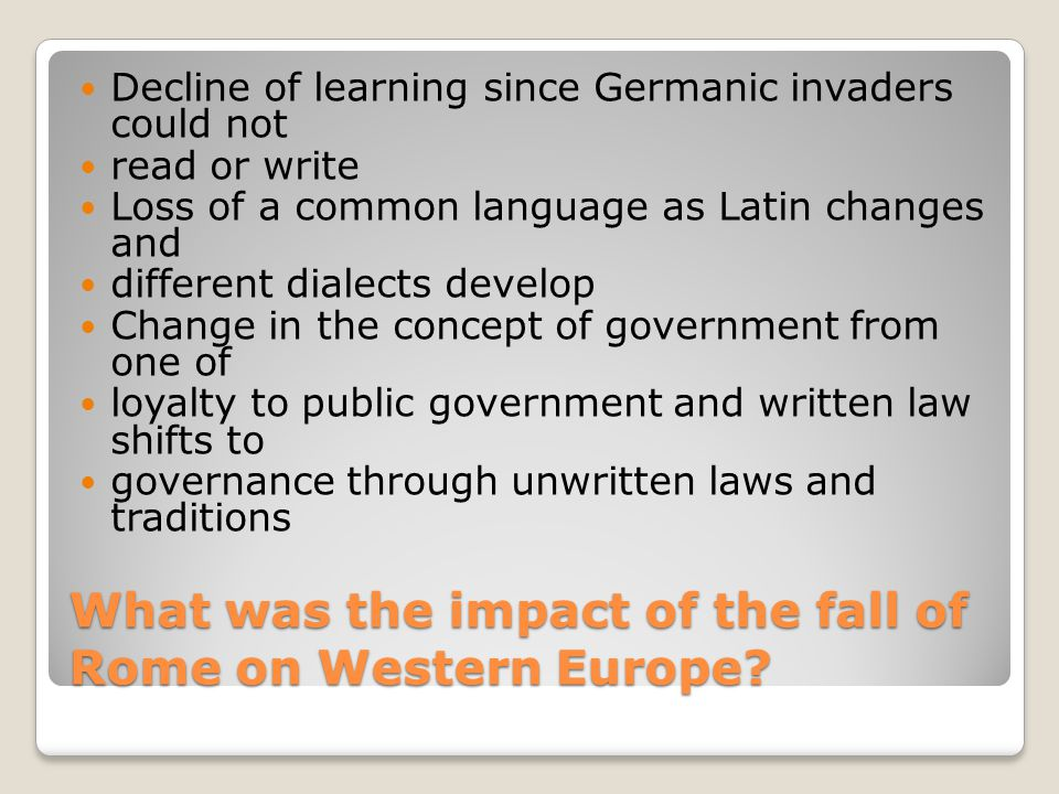 What was the impact of the fall of Rome on Western Europe