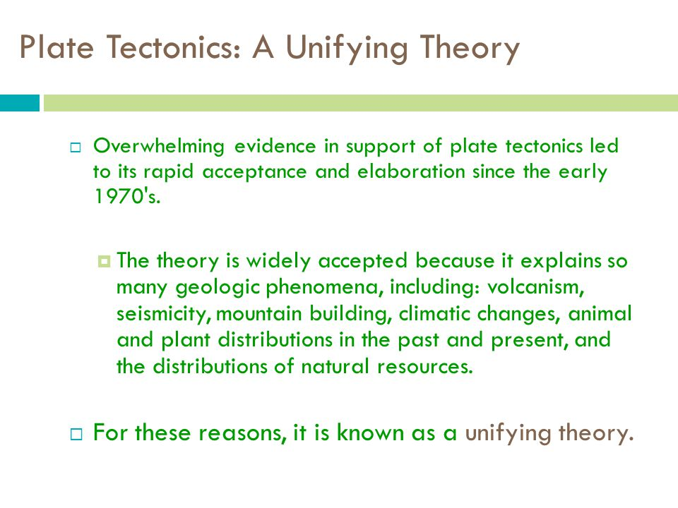 Plate Tectonics: A Unifying Theory