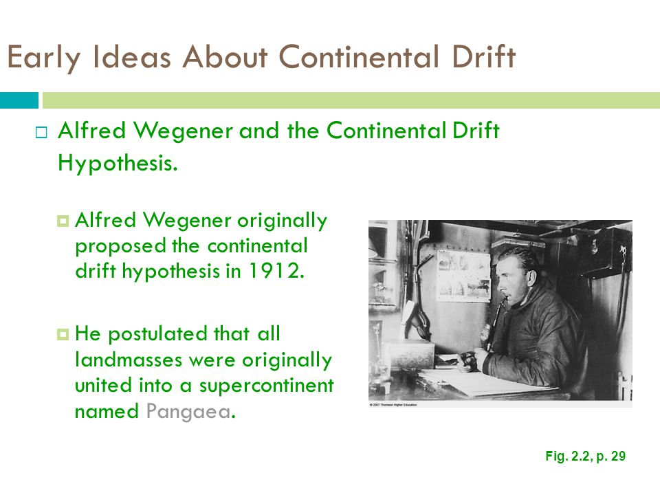 Early Ideas About Continental Drift