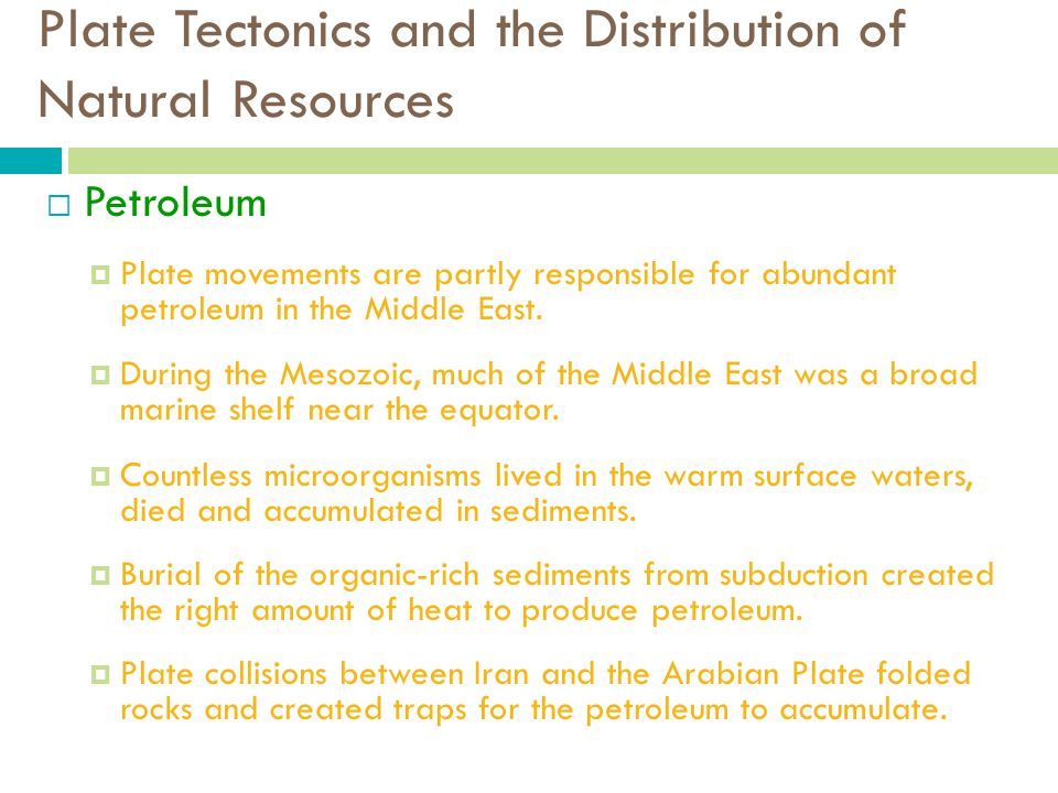 Plate Tectonics and the Distribution of Natural Resources