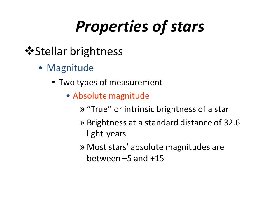 Properties of stars Stellar brightness Magnitude