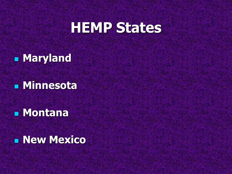 HEMP States Maryland Minnesota Montana New Mexico