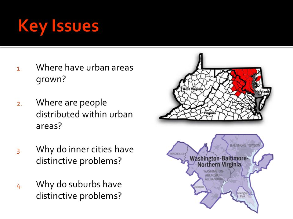 Key Issues Where have urban areas grown