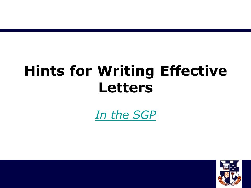 Hints for Writing Effective Letters