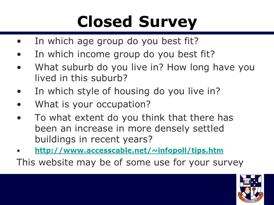 Closed Survey In which age group do you best fit