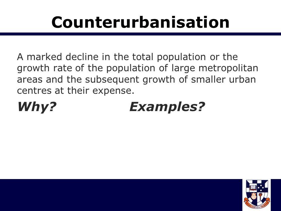 Counterurbanisation Why Examples