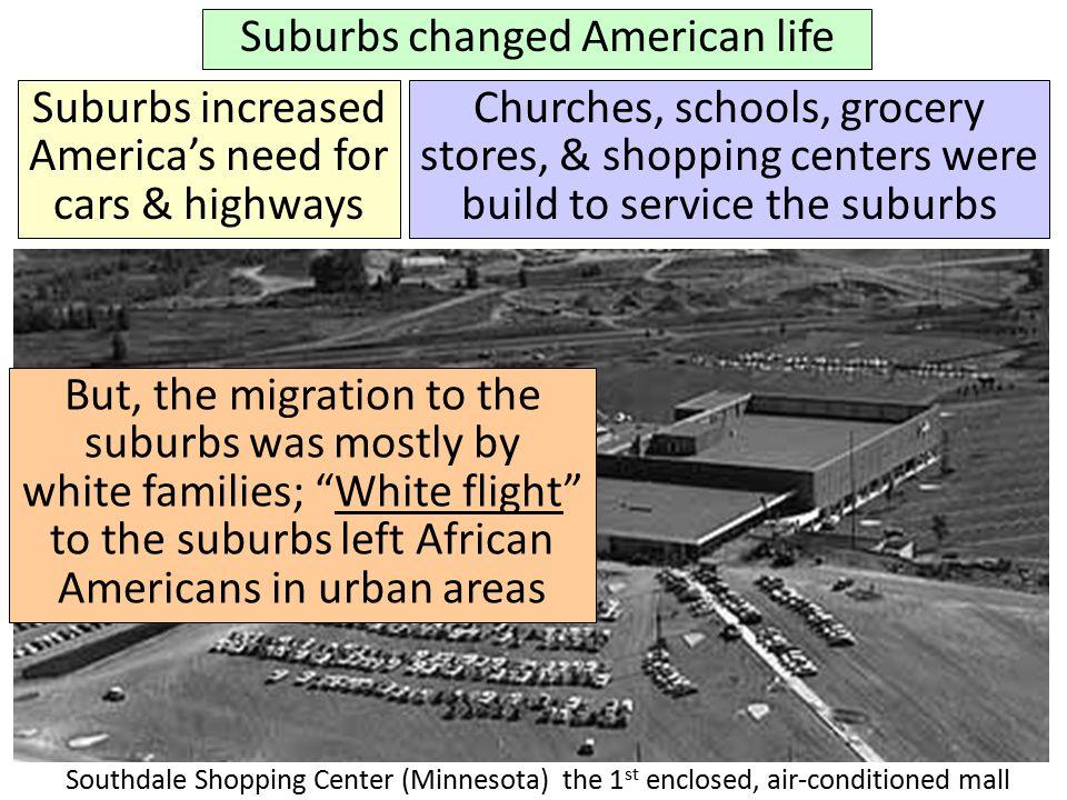 Suburbs changed American life