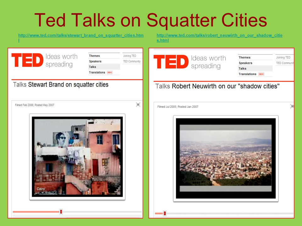Ted Talks on Squatter Cities