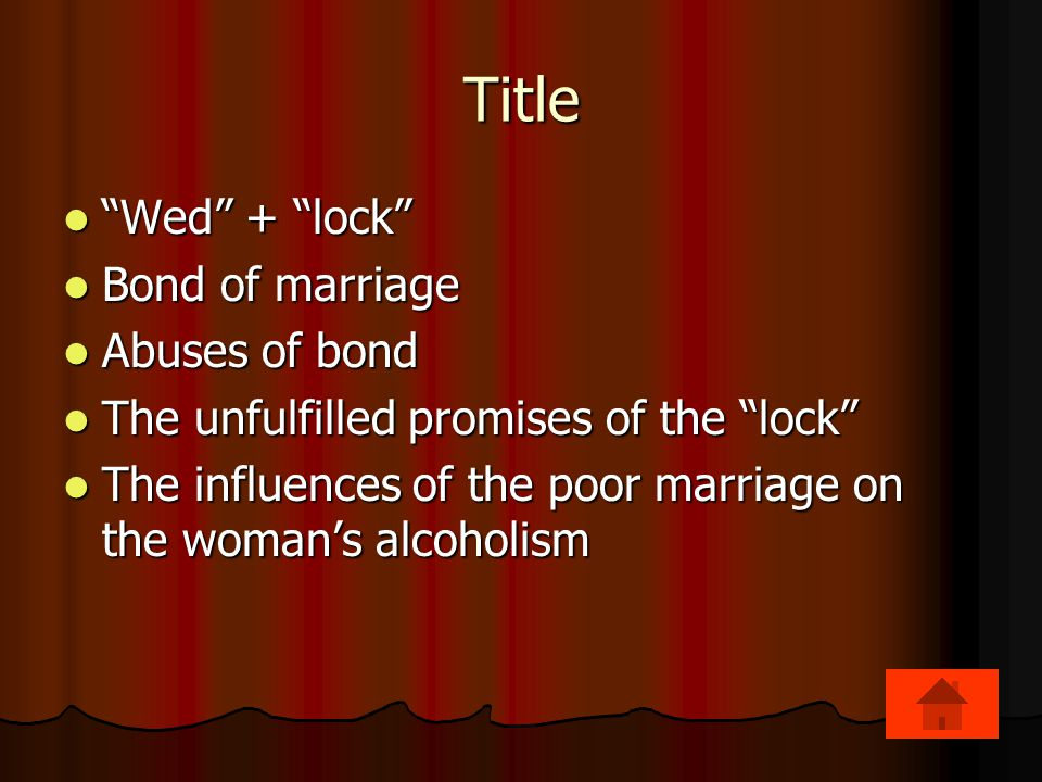 Title Wed + lock Bond of marriage Abuses of bond