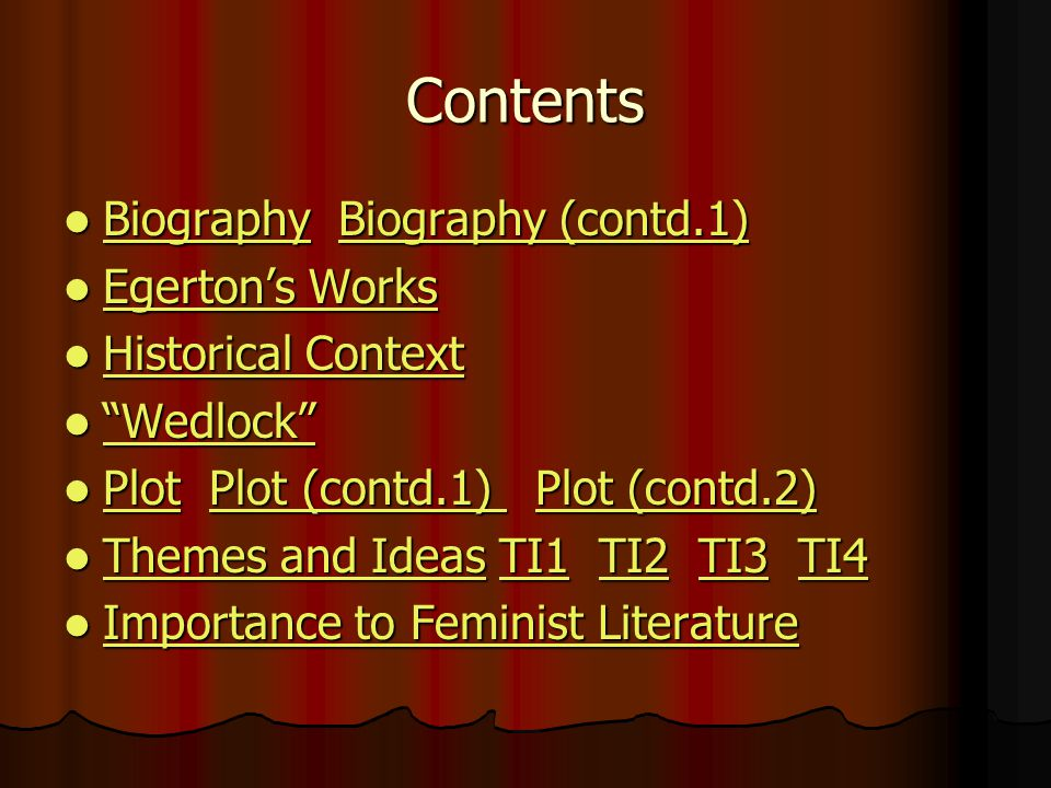 Contents Biography Biography (contd.1) Egerton's Works